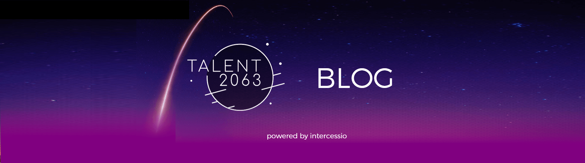 Talent2063 Blog - powered by Intercessio